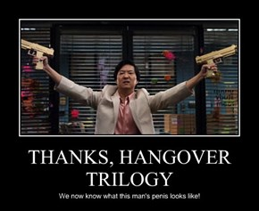THANKS, HANGOVER TRILOGY