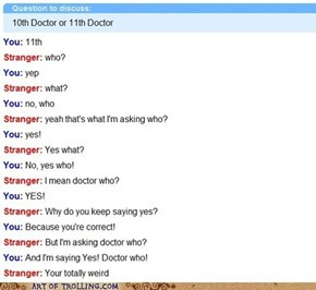 Who? Doctor, That's Who!