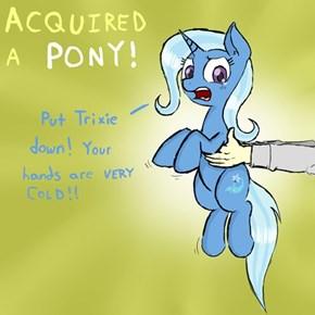 Pony Get!