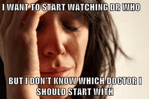 First world timelord problems