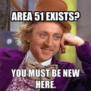 AREA 51 EXISTS?