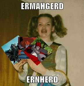 ERMAHGERD  ERNHERD
