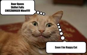 Door Opens Skillet Falls CHEEZBURGER Mine!!!!!