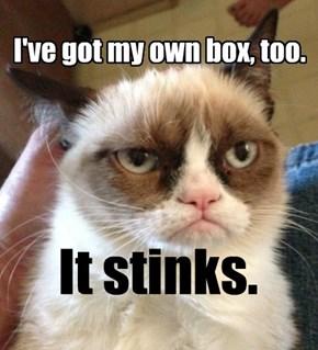 I've got my own box, too.