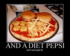 Now That's a Well Balanced Diet