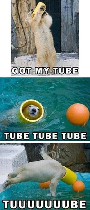 Tube Tube!