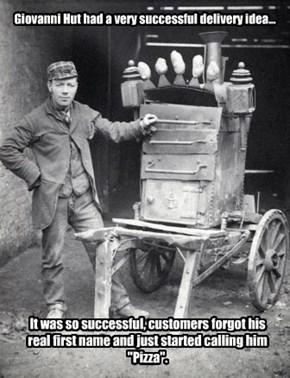 Giovanni Hut had a very successful delivery idea...