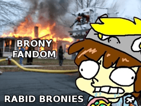 Haters don't destroy brony fandom. Rabid bronies do.