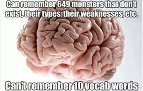 Scumbag (Yet Awesome) Brain