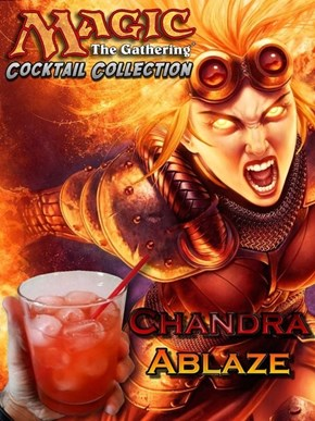 Drink a Chandra Ablaze
