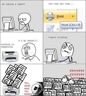 Printer rage!