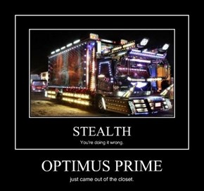 Optimus Looks FABULOUS