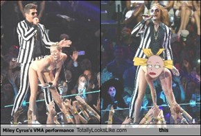 Miley Cyrus's VMA performance Totally Looks Like this
