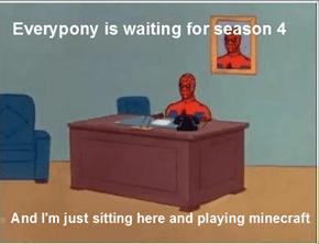 I'm kinda patient