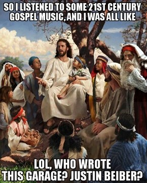 Jesus Knows What's Up