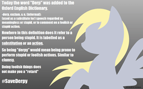 "Even Oxford agees that ""derpy"" isn't offensive!"