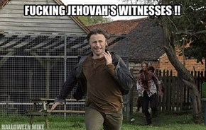 Jehovah's Witnesses!!