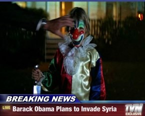 BREAKING NEWS - Barack Obama Plans to Invade Syria