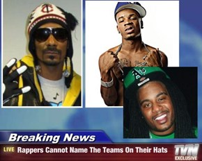 Breaking News - Rappers Cannot Name The Teams On Their Hats