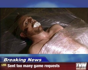Breaking News - Sent too many game requests