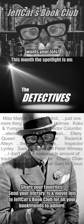 JeffCat's Book Club: Spotlight on The Detectives
