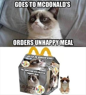 What Would Happen if Grumpy Cat Ordered a Happy Meal?