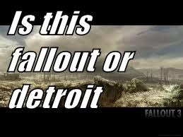 Is this fallout or detroit