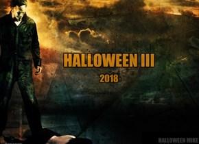 Halloween III - 2018