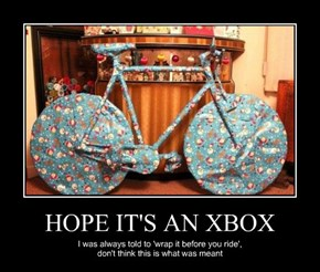 HOPE IT'S AN XBOX