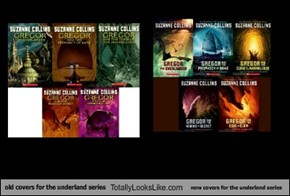 old covers for the underland series Totally Looks Like new covers for the underland series