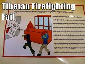 Tibetan Firefighting Fail