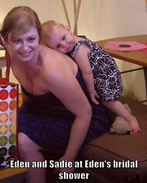 Eden and Sadie at Eden's bridal shower