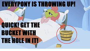 Ponyville Only Has One Bucket