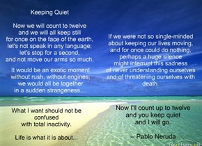"""Keeping Quiet"" by Pablo Neruda"