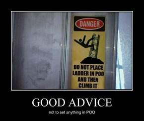 GOOD ADVICE