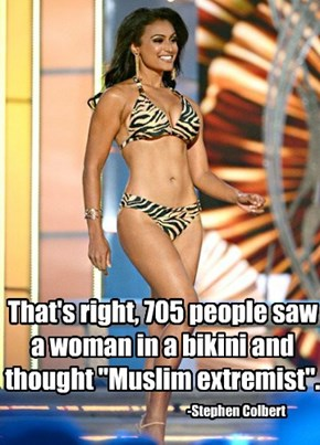"That's right, 705 people saw a woman in a bikini and thought ""Muslim extremist""."