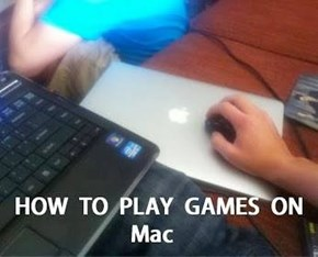 How to Mac Gaming