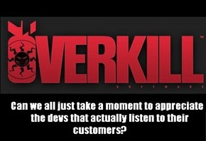 Thank You Overkill!