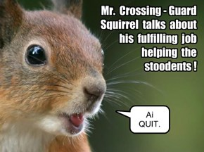 KKPS Staff: meet Mr. Crossing-Guard Squirrel!