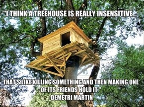 What to Tell Your Kids When They Ask For a Treehouse
