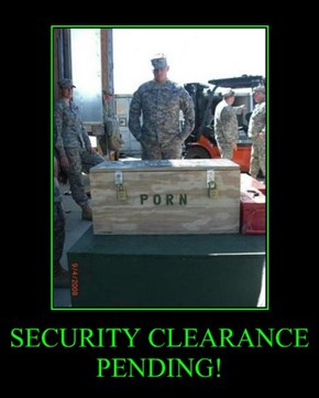 SECURITY CLEARANCE PENDING!