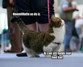 Ai can stil holds mai hed hai!