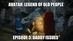 Are You Upset That Aang Wasn't the Perfect Father?