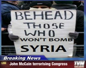 Breaking News -   John McCain terrorising Congress