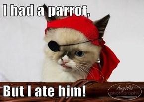He Tasted Arrrright!