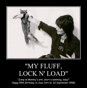 """MY FLUFF, LOCK N' LOAD"""
