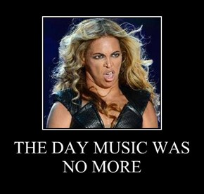 THE DAY MUSIC WAS NO MORE