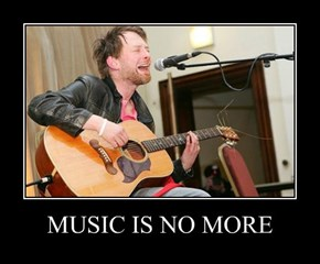MUSIC IS NO MORE