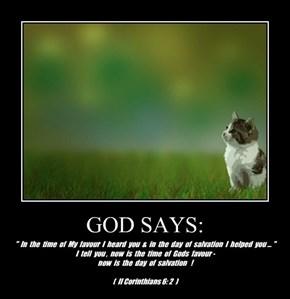 GOD SAYS: