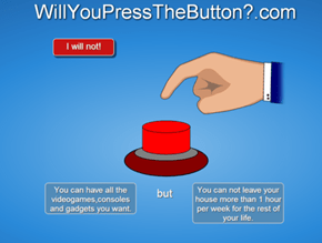 Pressing This Button is Worth It
